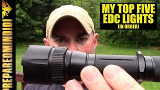 My Top Five EDC Flashlights (In Order) and Why  - Preparedmind101