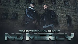 SINAN-G ft. KOOL SAVAS - NO MERCY / prod. by Chekaa [official Video]