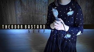Смотреть клип Theodor Bastard - Serp