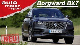 Borgward BX7: Was kann das SUV aus China? Erster Fahrbericht | auto motor und sport