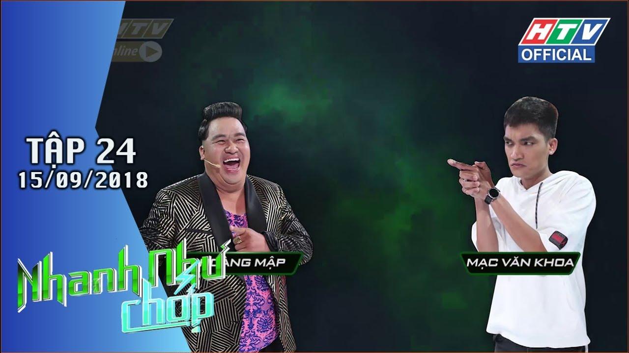 image HTV NHANH NHƯ CHỚP | Bùng nổ khi Mạc Văn Khoa kết hợp với Châu Đăng Khoa | NNC #24 FULL | 15/9/2018