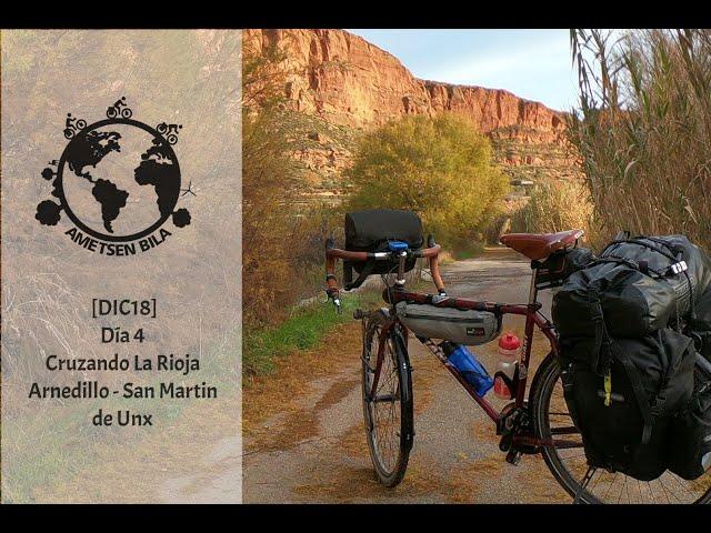 [DIC18] DIA 4 Cruzando La Rioja (Arnedillo - San Martín de Unx)