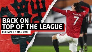 Back On Top!   Fulham 1-2 Manchester United   Post-Match Review