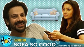 SOFA SO GOOD | Couple of Mistakes | S01E18 | Karan Veer Mehra | Barkha Sengupta