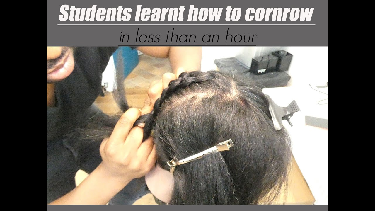 HOW MY STUDENTS LEARNT HOW TO CORNROW IN LESS THAN AN HOUR