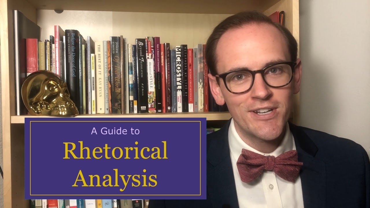 A Guide to Rhetorical Analysis (YouTube Script)
