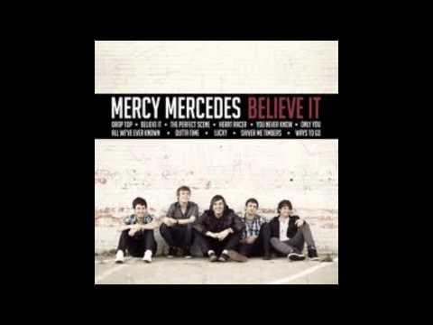 The Perfect Scene - Mercy Mercedes