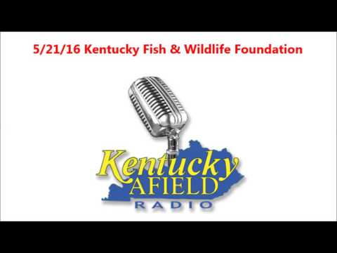 5-21-16 Kentucky Fish & Wildlife Foundation