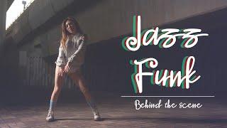Jazz Funk舞者拍攝花絮