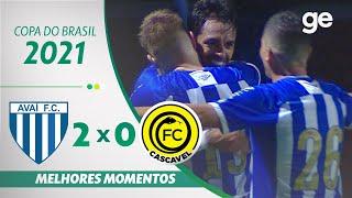 AVAÍ 2 X 0 FC CASCAVEL | 최고의 순간 | 2 차 COPA DO BRASIL 2021 PHASE | ge.globo
