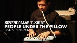"""SevenCollar T-Shirt - """"People Under The Pillow"""" Live at No Black Tie"""