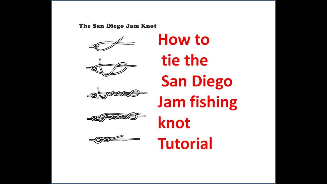 Stongest fishing knot how to tie the san diego jam for Bass fishing san diego