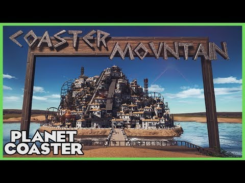 COASTER MOUNTAIN! Park Spotlight 76 #PlanetCoaster