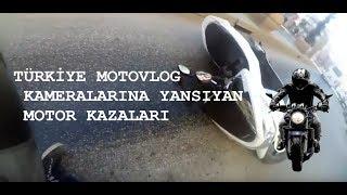 TÜRKİYE MOTOVLOG KAMERALARINA YANSIYAN MOTOR KAZALARI
