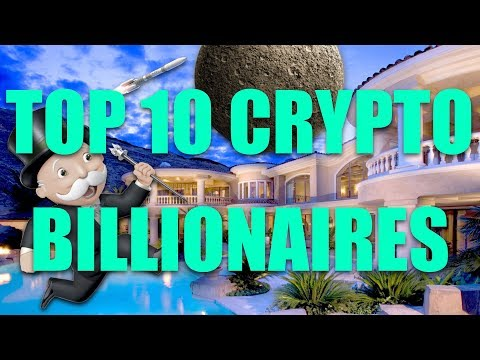 Top 10 Richest Crypto Billionaires In The World (2018 Edition)