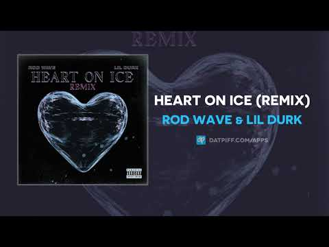 Rod Wave & Lil Durk – Heart On Ice (Remix) (AUDIO)
