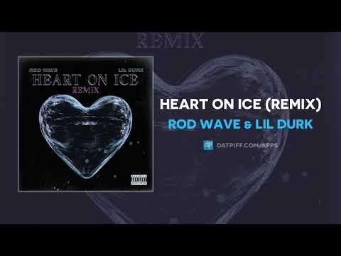 Rod Wave & Lil Durk - Heart On Ice (Remix) (AUDIO)