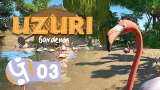 🌴 Flamingos & More! | Uzuri Gardens | Let's Play Planet Coaster Ep. 03
