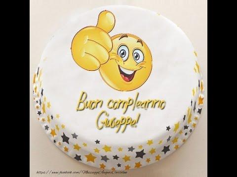 Buon Compleanno Giuseppe! 34   YouTube