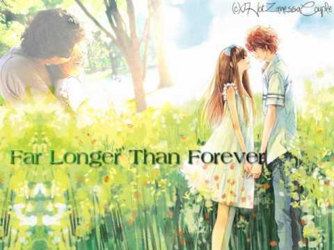 Far longer than forever