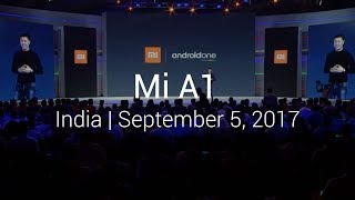 Mi Launch: India | Mi A1 | September 5, 2017