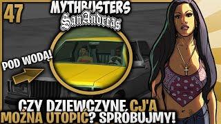 Czy można utopić dziewczynę CJ'A? - Pogromcy Mitów GTA San Andreas! #47
