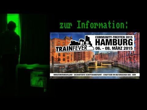 Zur Information: Train Fever Community Treffen in Hamburg, 06. - 08. März