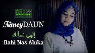 Download lagu Ilahi Nas Aluk - NancyDAUN (Official Music Video)