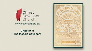 Chapter 7 | The Mosaic Covenant (Part 1)