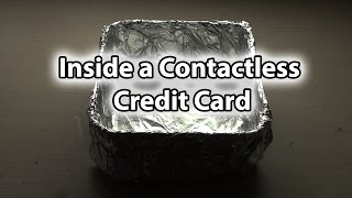 Inside a Contactless Credit Card