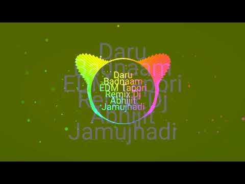 Daru Badnaam EDM Tapori Mix DJ Abhijit Jamujhadi