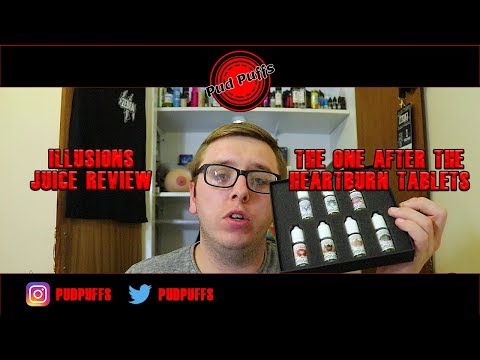 Illusions Vapor E-Liquid Review – The One with the Heartburn Tablets!
