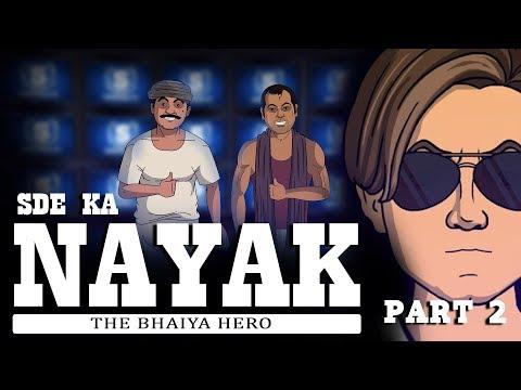 SDE ka Nayak - Part 2 || Shudh Desi Endings