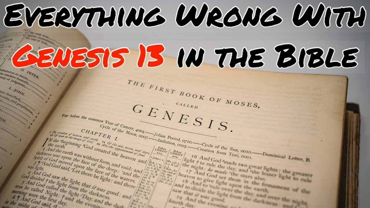 Everything Wrong With Genesis 13 in the Bible
