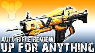 up for anything auto rifle review destiny gameplay