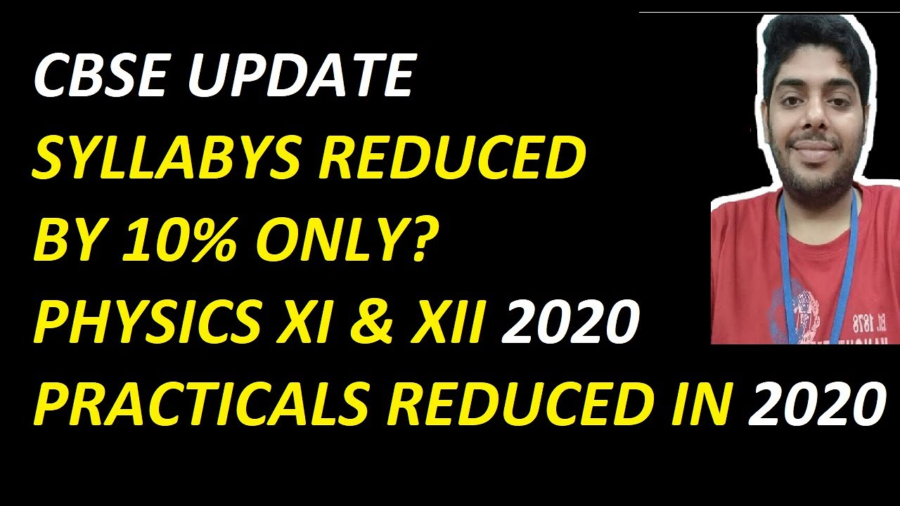 CBSE Update,Physics syllabus only 10% change, cbse announced 33% but...