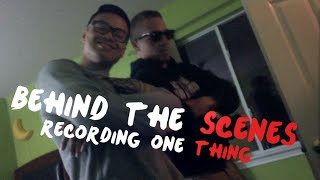 Behind the Scenes: Recording One Thing