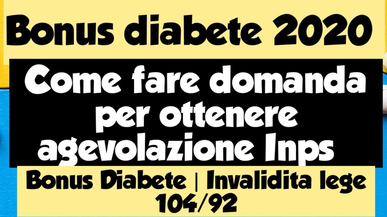Bonus Diabete 2020 | Invalidita lege 104/92