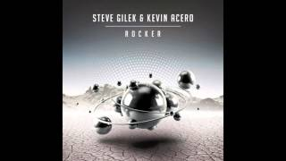 Steve Gilek & Kevin Acero - Rocker (Original Mix) [FREE DOWNLOAD]