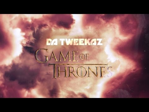 Da Tweekaz - Game of Thrones