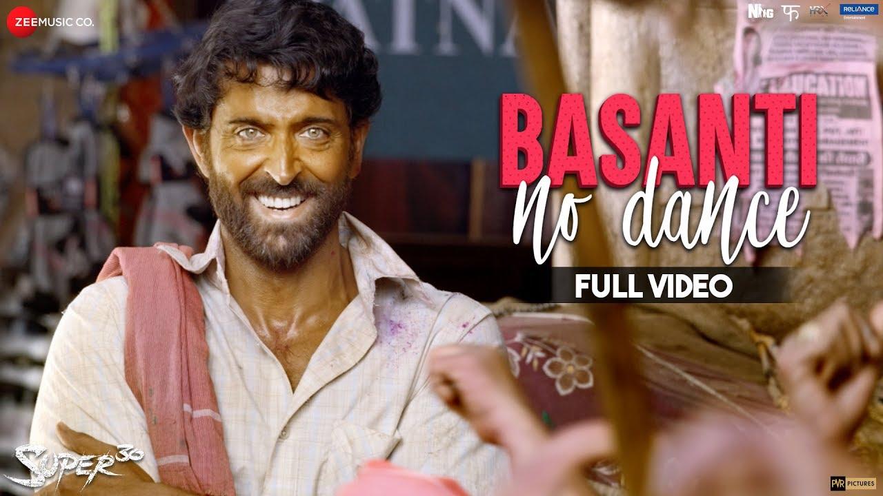 Download Basanti No Dance - Full Video   Super 30    Hrithik Roshan & Mrunal Thakur   Ajay Atul