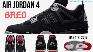 """cheap for discount 541db 79e93 The Air Jordan 4 """"Bred"""" Release Date May 4th, ..."""