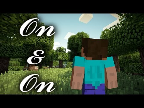 Cartoon - On & On (A Minecraft Music Video)