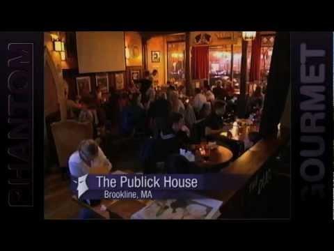 Publick House - Brookline, MA (Phantom Gourmet)