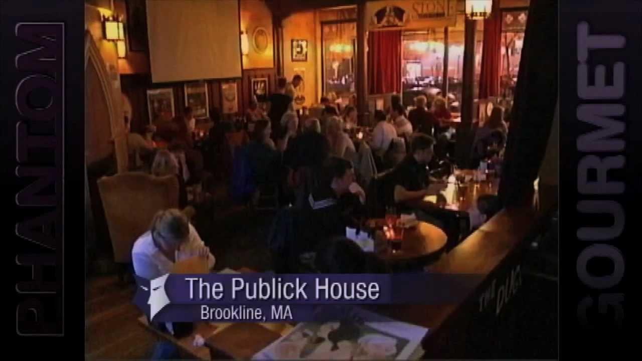 Publick House   Brookline, MA (Phantom Gourmet)