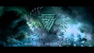 Nemesis - Beast Of Man (Arch Enemy Cover)