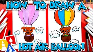 How To Draw A Hot Air Balloon With A Puppy  - #stayhome and draw #withme