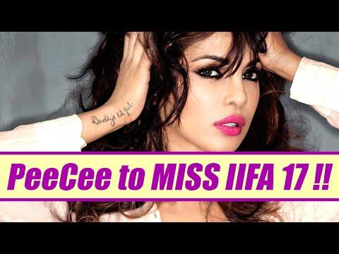 Priyanka Chopra will be MISSING IIFA 2017; Here's Why | FilmiBeat