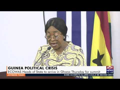 Guinea Political Crisis: ECOWAS Heads of State to arrive in Ghana Thursday for summit (15-9-21)