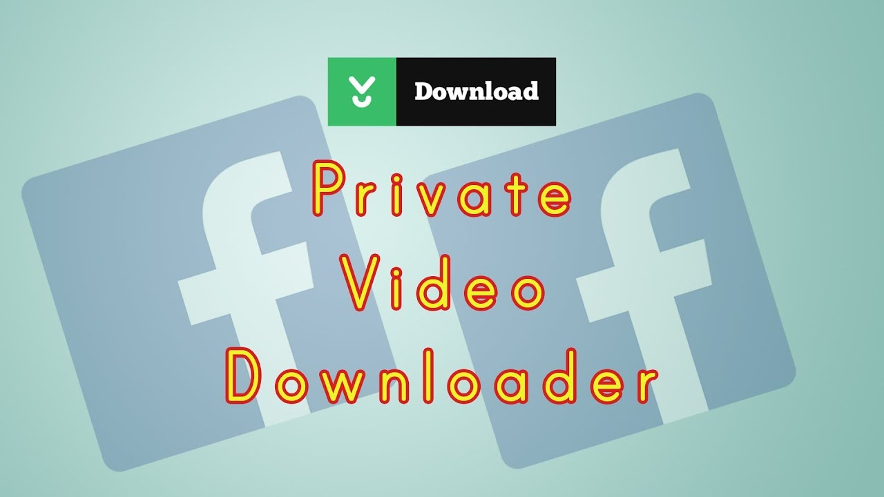 download private video from facebook